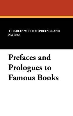Prefaces and Prologues to Famous Books image