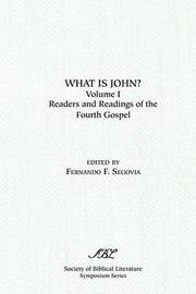 What is John? Readers and Readings in the Fourth Gospel, Vol. 1 image