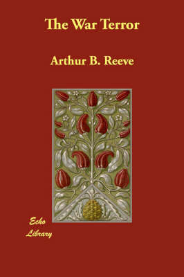 The War Terror by Arthur Benjamin Reeve