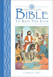 The Lion Bible to Keep for Ever by Lois Rock image