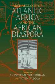 Archaeology of Atlantic Africa and the African Diaspora image