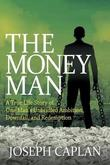 The Money Man by Joseph Caplan