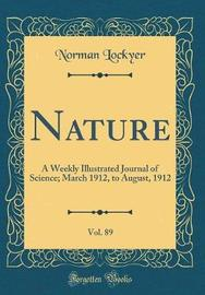 Nature, Vol. 89 by Norman Lockyer image