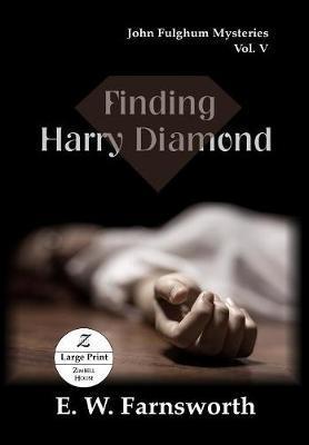 Finding Harry Diamond by E W Farnsworth