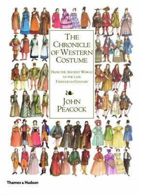 The Chronicle of Western Costume by John Peacock