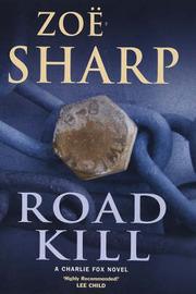 Road Kill by Zoe Sharp