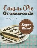 Easy as Pie Crosswords: Super Easy!