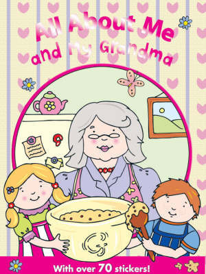 All About Me and My Grandma