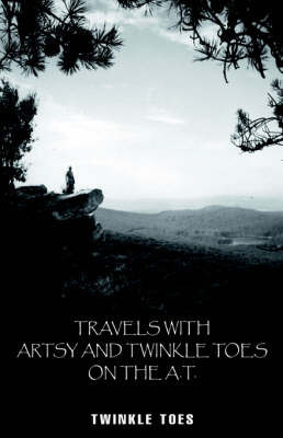 Travels with Artsy & Twinkle Toes by Twinkle Toes