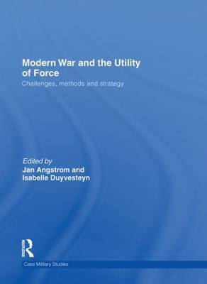 Modern War and the Utility of Force image