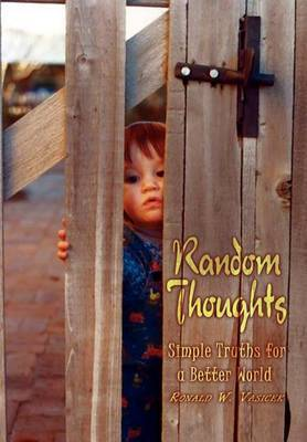 Random Thoughts by Ronald W. Vasicek