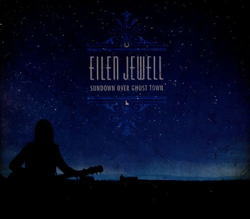 Sundown Over Ghost Town (LP) by Eilen Jewell