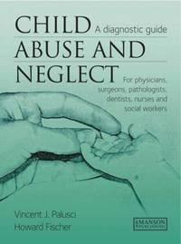 Child Abuse & Neglect by Vincent J. Palusci image