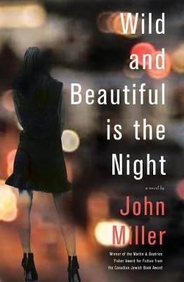 Wild and Beautiful Is the Night by John Miller image