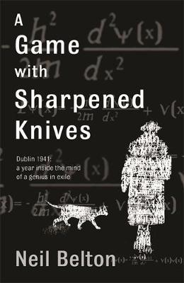 A Game with Sharpened Knives by Neil Belton