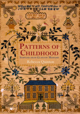 Patterns of Childhood by Rebecca Quinton
