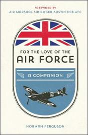For the Love of the Air Force by Norman Ferguson image