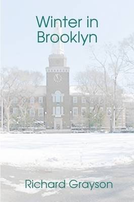 Winter in Brooklyn by Richard Grayson