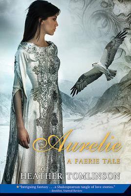 Aurelie by Heather Tomlinson