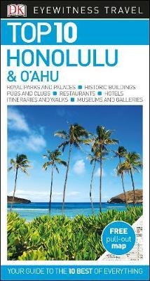 Top 10 Honolulu and O'ahu by DK Eyewitness