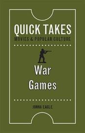 War Games by Jonna Eagle