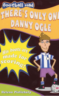 There's Only One Danny Ogle by Helena Pielichaty image