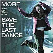 More Music From The Motion Picture Save The Last Dance by Original Soundtrack
