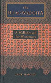 The Bhagavad Gita: A Walkthrough for Westerners by Jack Hawley image