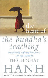 Heart of Buddha's Teaching,The by Thich Nhat Hanh image