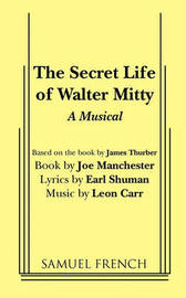 The Secret Life of Walter Mitty by Joe Manchester