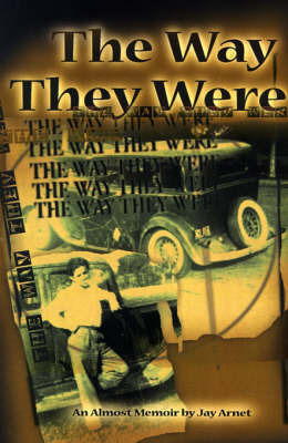 The Way They Were by Jay Arnet