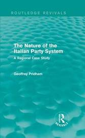 The Nature of the Italian Party System by Geoffrey Pridham