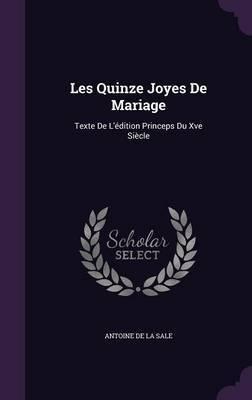 Les Quinze Joyes de Mariage by Antoine De La Sale