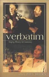 Verbatim: Staging Memory and Community