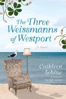 The Three Weissmanns of Westport by Cathleen Schine image