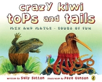 Crazy Kiwi Tops and Tails by Sally Sutton image