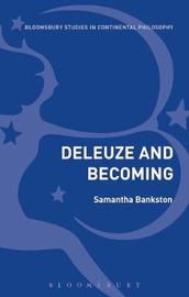Deleuze and Becoming by Samantha Bankston image