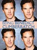 Being Benedict Cumberbatch by Joanna Benecke