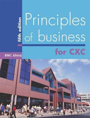Principles of Business for CXC by B.M.C. Abiraj image