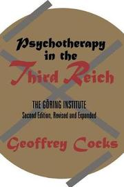 Psychotherapy in the Third Reich by Geoffrey Cocks