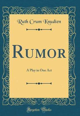Rumor by Ruth Crum Knudten