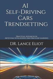 AI Self-Driving Cars Trendsetting by Lance Eliot image