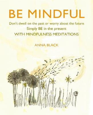Be Mindful by Anna Black image