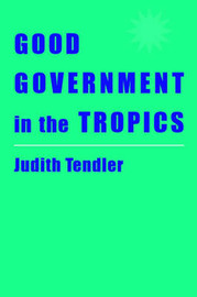 Good Government in the Tropics by Judith Tendler image
