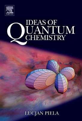 Ideas of Quantum Chemistry by Lucjan Piela image