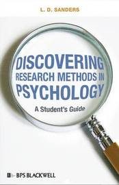Discovering Research Methods in Psychology by L.D. Sanders