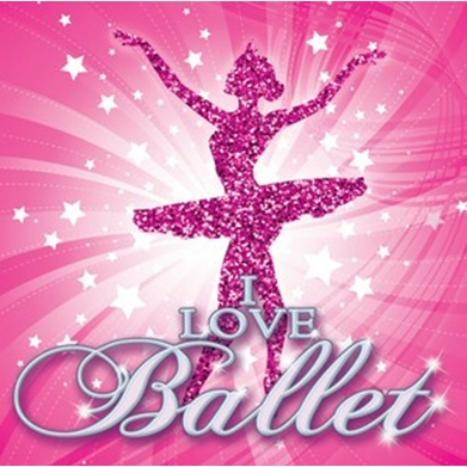 I Love Ballet by Various