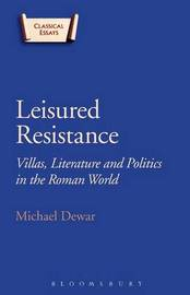 Leisured Resistance by Thomas Harrison