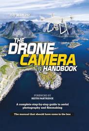 The Drone Camera Handbook by Ivo Marloh