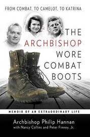 The Archbishop Wore Combat Boots by Philip Hannan image